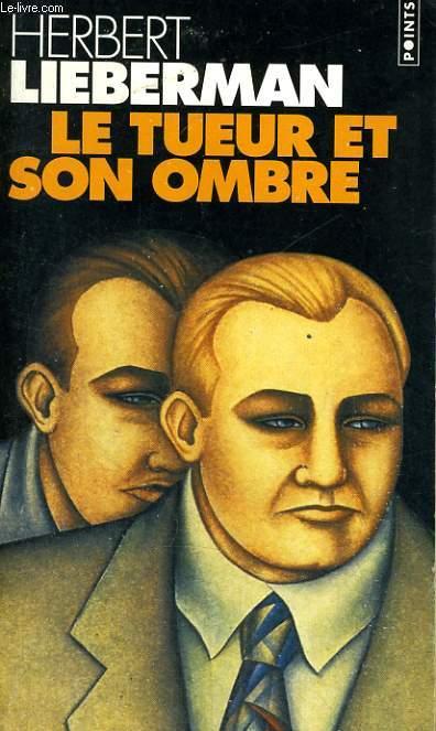LE TUEUR ET SON OMBRE - Collection Points P233