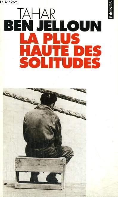 LA PLUS HAUTE DES SOLITUDES - Collection Points P377