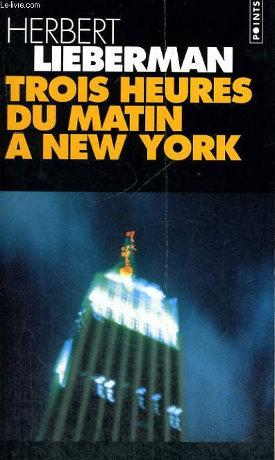 TROIS HEURES DU MATIN A NEW YORK - Collection Points P394