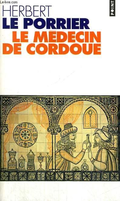 LE MEDECIN DE CORDOUE - Collection Points P396