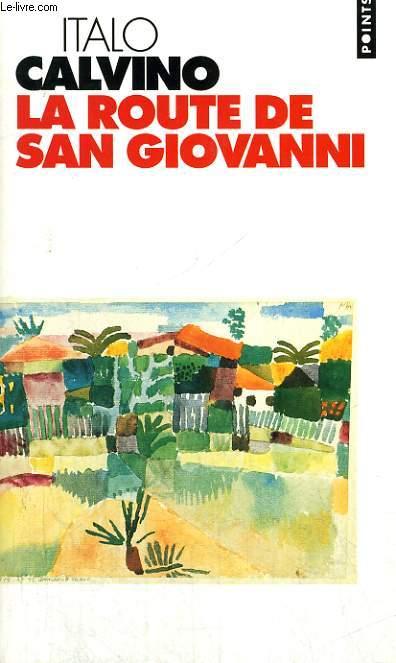 LA ROUTE DE SAN GIOVANNI - Collection Points P570