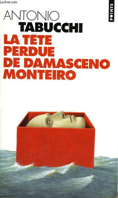 LA TETE PERDUE DE DAMASCENO MONTEIRO - Collection Points P609