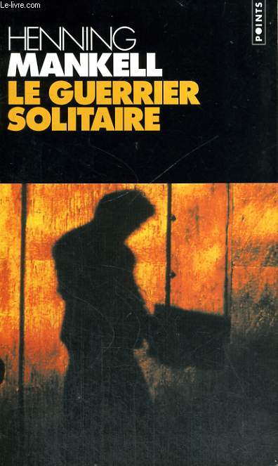 LE GUERRIER SOLITAIRE - Collection Points P792