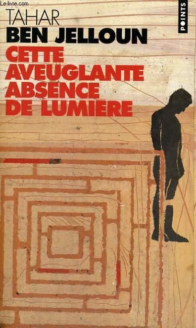 CETTE AVEUGLANTE ABSENCE DE LUMIERE - Collection Points P967