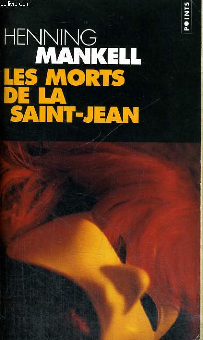 LES MORTS DE LA SAINT-JEAN - Collection Points P971