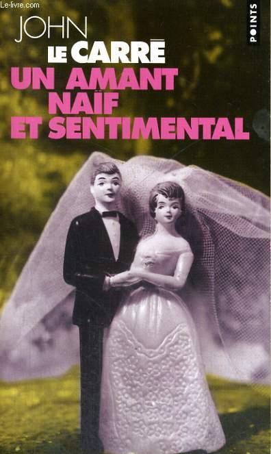 UN AMANT NAIF ET SENTIMENTAL - Collection Points P1276