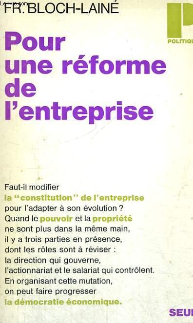 POUR UNE REFORME DE L'ENTREPRISE - Collection Politique n°8