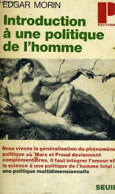 INTRODUCTION A UNE POLITIQUE DE L'HOMME - Collection Politique n°29