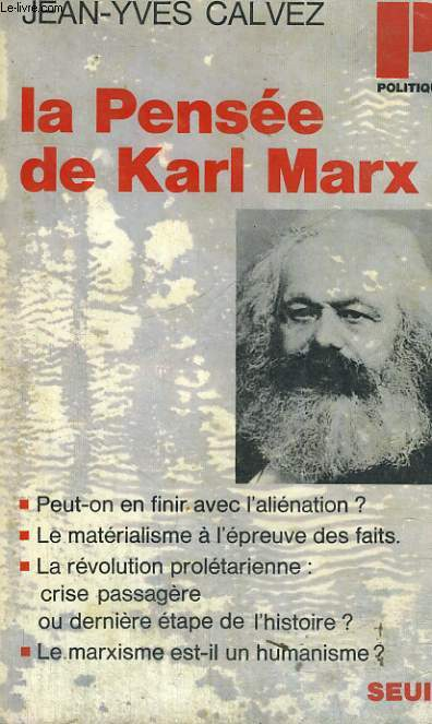 LA PENSEE DE KARL MARX - Collection Politique n°38