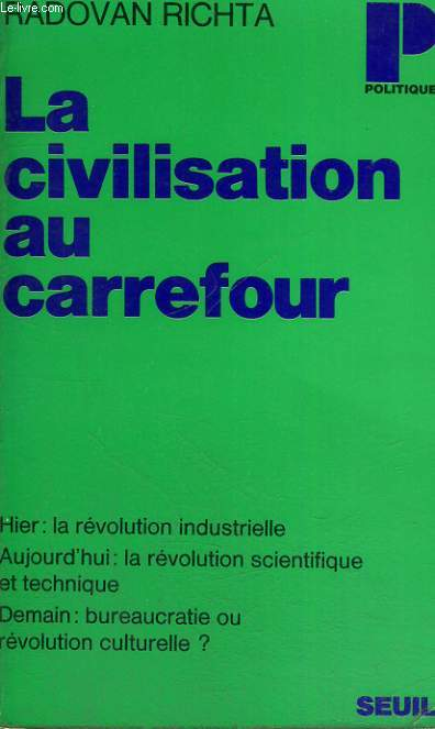 LA CIVILISATION AU CARREFOUR - Collection Politique n°62