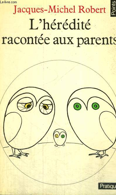 L'HEREDITE RACONTEE AUX PARENTS - Collection Points Pratique P9
