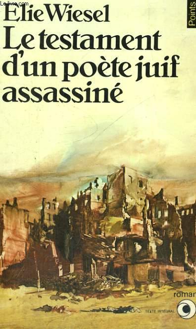LE TESTAMENT D'UN POETE JUIF ASSASSINE - Collection Points Roman R39