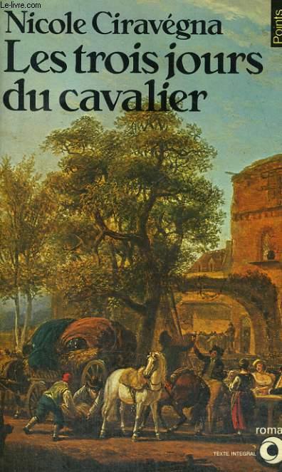 LES TROIS JOURS DU CAVALIER - Collection Points Roman R45