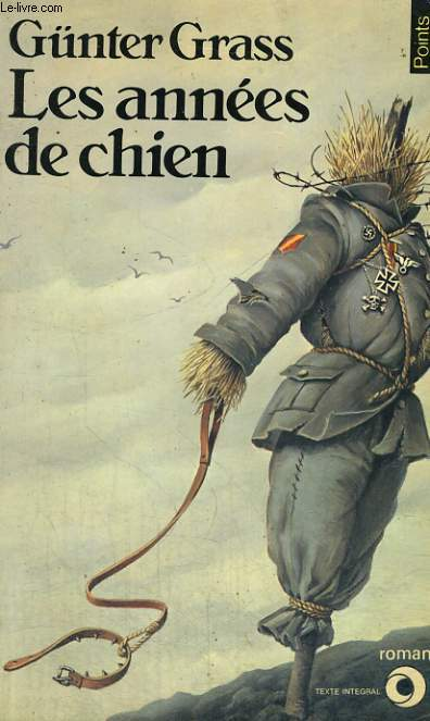 LES ANNEES DE CHIEN - Collection Points Roman R49