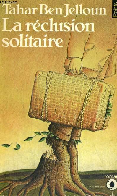 LA RECLUSION SOLITAIRE - Collection Points Roman R50