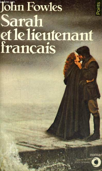SARAH ET LE LIEUTENANT FRANCAIS - Collection Points Roman R57