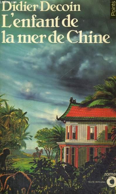 L'ENFANT DE LA MER DE CHINE - Collection Points Roman R62