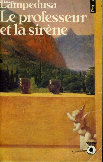 LE PROFESSEUR ET LA SIRENE - Collection Points Roman R63