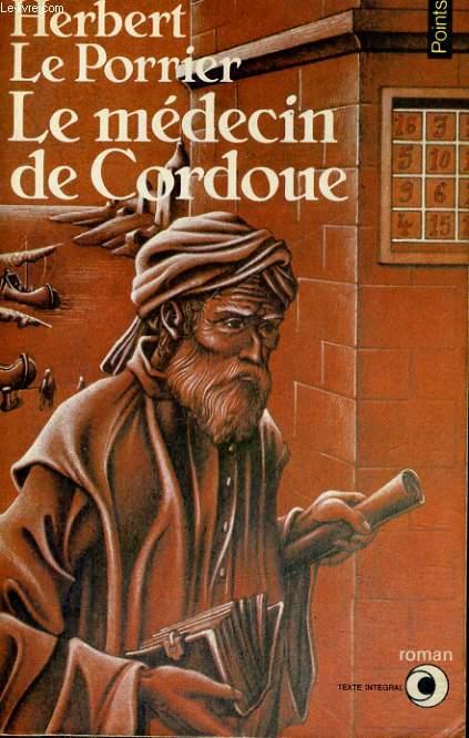 LE MEDECIN DE CORDOUE - Collection Points Roman R78