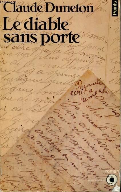 LE DIABLE SANS PORTE TOME 1: Ah mes aïeux! - Collection Points Roman R85