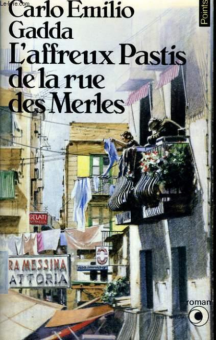 L'AFFREUX PASTIS DE LA RUE DES MERLES - Collection Points Roman R108