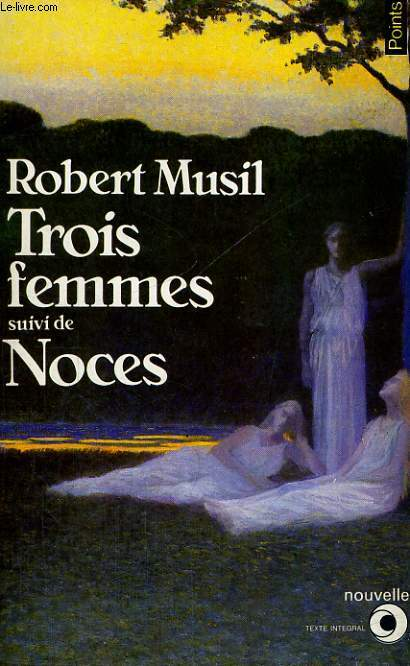 TROIS FEMMES suivi de NOCES - Collection Points Roman R116