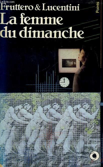 LA FEMME DU DIMANCHE - Collection Points Roman R148