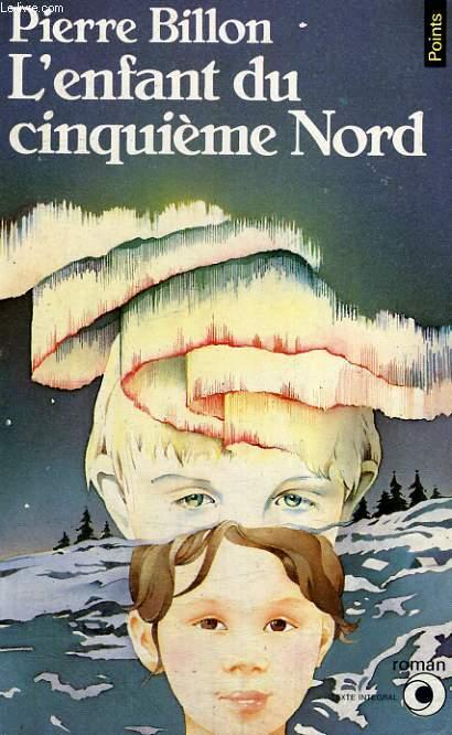 L'ENFANT DU CINQUIEME NORD - Collection Points Roman R152