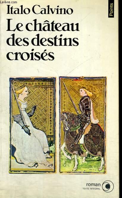 LE CHATEAU DES DESTINS CROISES - Collection Points Roman R183