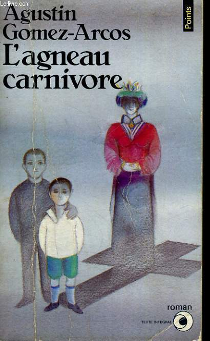 L'AGNEAU CARNIVORE - Collection Points Roman R194