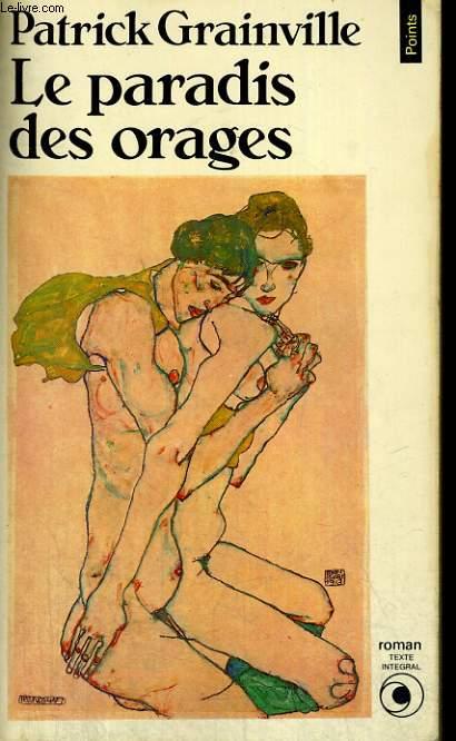 LE PARADIS DES ORAGES - Collection Points Roman R263