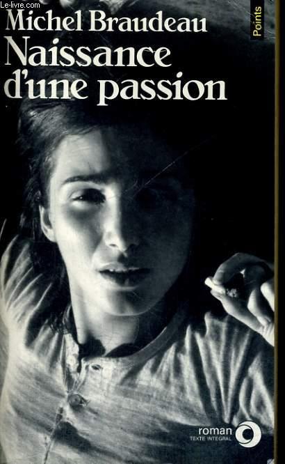 NAISSANCE D'UNE PASSION - Collection Points Roman R268