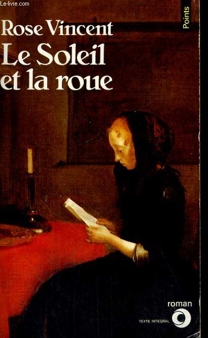 LE SOLEIL ET LA ROUE - Collection Points Roman R271