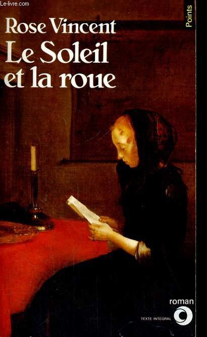 LE SOLEIL ET LA ROUE - Collection Points Roman R271