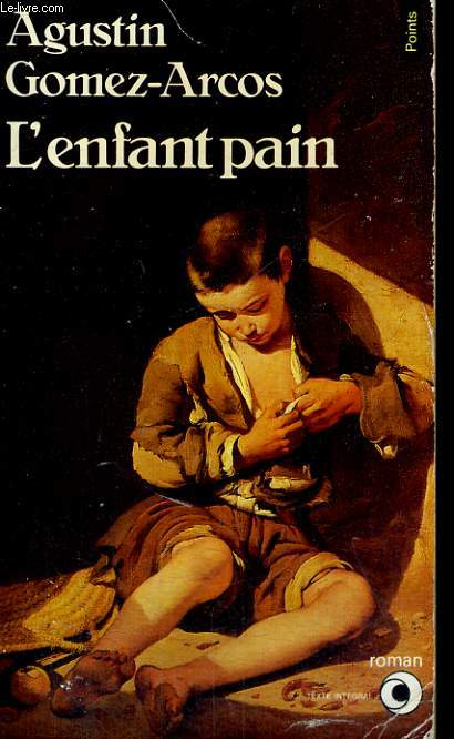 L'ENFANT PAIN - Collection Points Roman R290