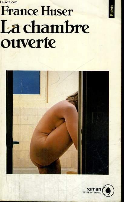 LA CHAMBRE OUVERTE - Collection Points Roman R313