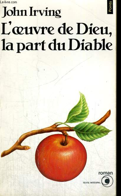 L'OEUVRE DE DIEU, LA PART DU DIABLE - Collection Points Roman R314