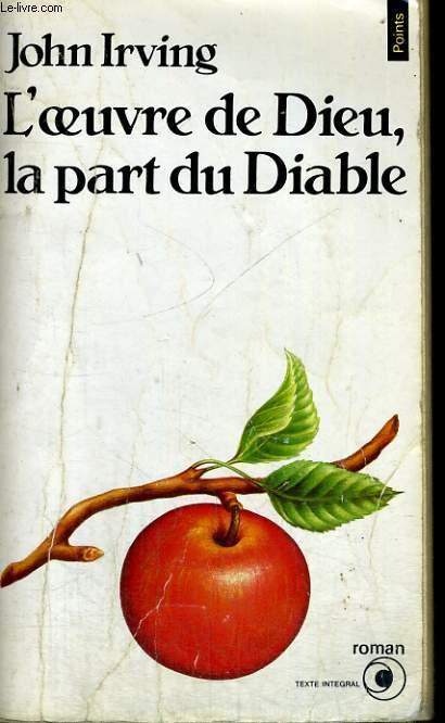 L'OEUVRE DE DIEU, LA PART DU DIABLE - Collection Points Roman R314