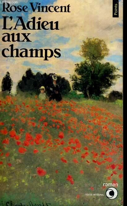 L'ADIEU AUX CHAMPS - Collection Points Roman R354