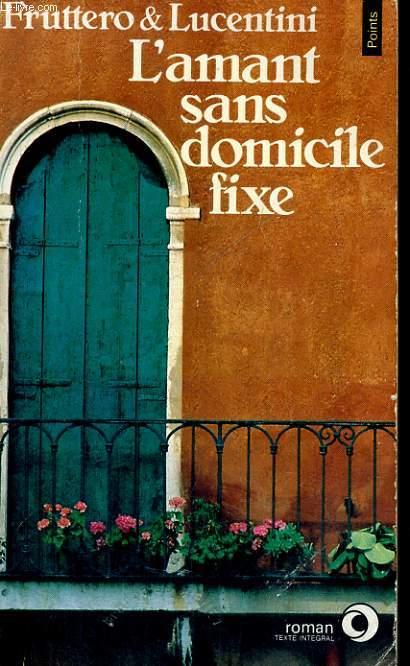 L'AMANT SANS DOMICILE FIXE - Collection Points Roman R359