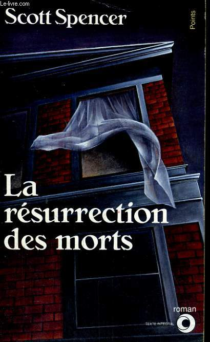 LA RESURRECTION DES MORTS - Collection Points Roman R440