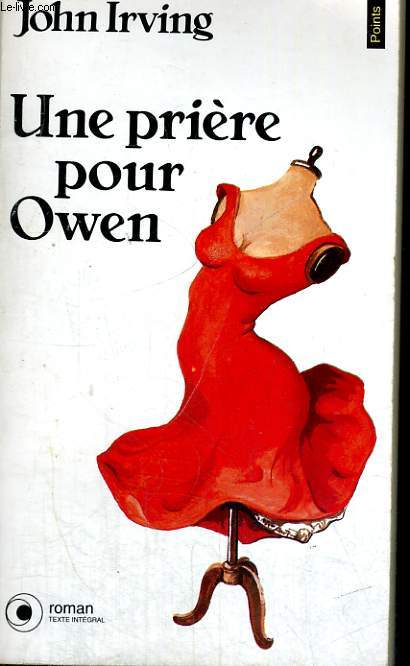 UNE PRIERE POUR OWEN - Collection Points Roman R460