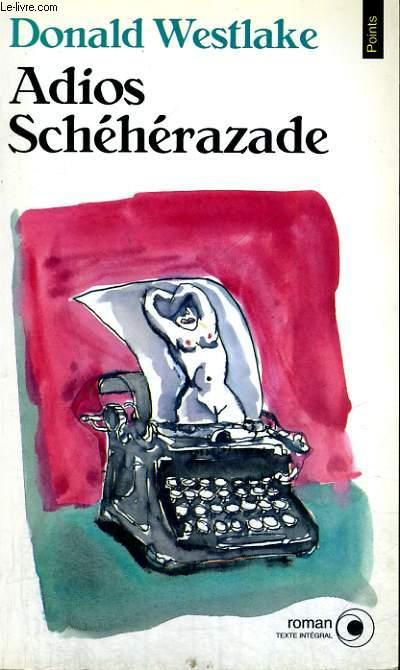 ADIOS SCHEHERAZADE - Collection Points Roman R520