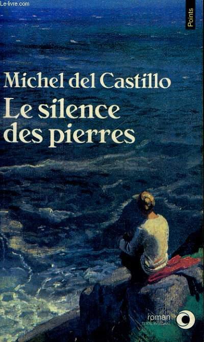 LE SILENCE DES PIERRES - Collection Points Roman R552