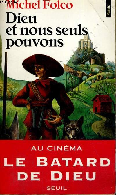 DIEU ET NOUS SEULS POUVONS - Collection Points Roman R590