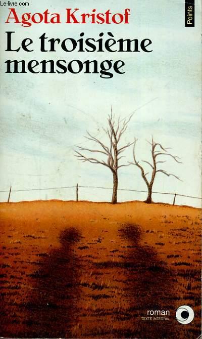 LE TROISIEME MENSONGE - Collection Points Roman R600