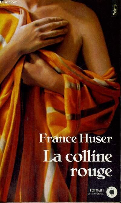 LA COLLINE ROUGE - Collection Points Roman R635