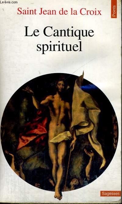 LE CANTIQUE SPIRITUEL - Collection Points Sagesses Sa 91