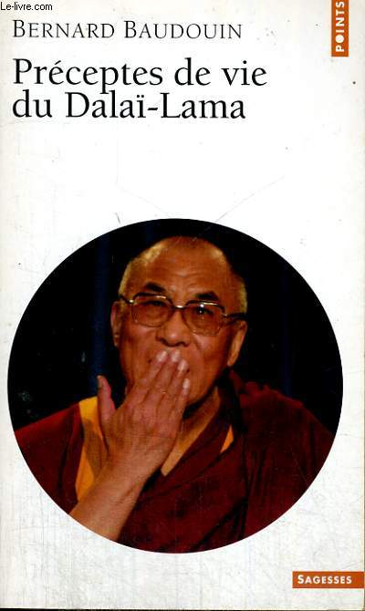 PRECEPTES DE VIE DU DALAI-LAMA - Collection Points Sagesses Sa 182