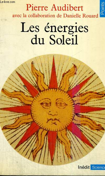 LES ENERGIES DU SOLEIL - Collection Points Sciences S13